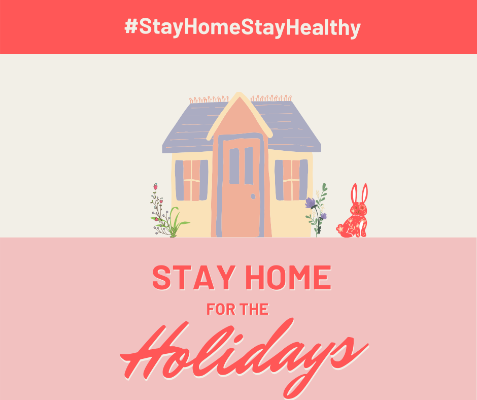 covid stay home stay healthy holidays