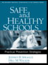 Safe and Healthy Schools