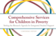 Comprehensive Services for Children in Poverty: Setting teh Research Agenda for Integrated Student Support
