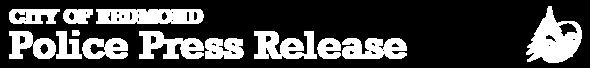 Police Press Release - City of Redmond