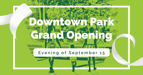 Downtown Park Grand Opening
