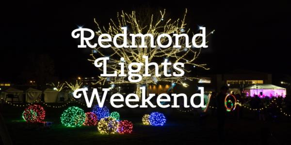 Redmond Lights Weekend