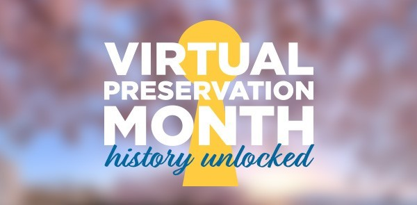 Virtual Preservation Month