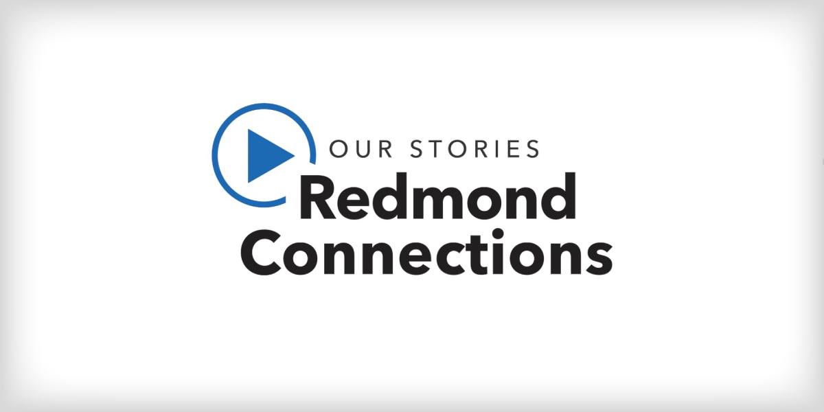 Redmond Connections video