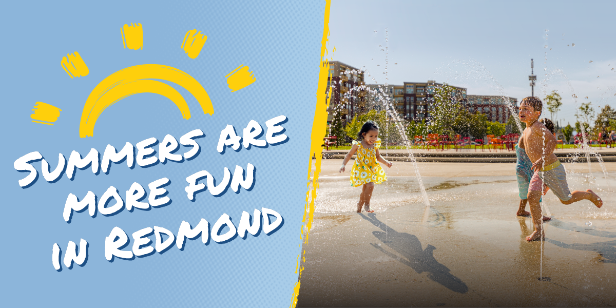 """Kids playing in the splash pad at Downtown Park with a text overlay that reads """"Summers are more fun in Redmond""""."""
