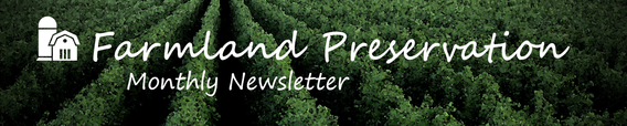 Farmland Preservation Monthly Newsletter