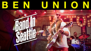 Ben Union Band in Seattle promo