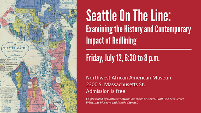 "Graphic with message: Seattle on the Line: Examining The History & Contemporary Impact of Redlining with ""redlining"" map of Seattle."