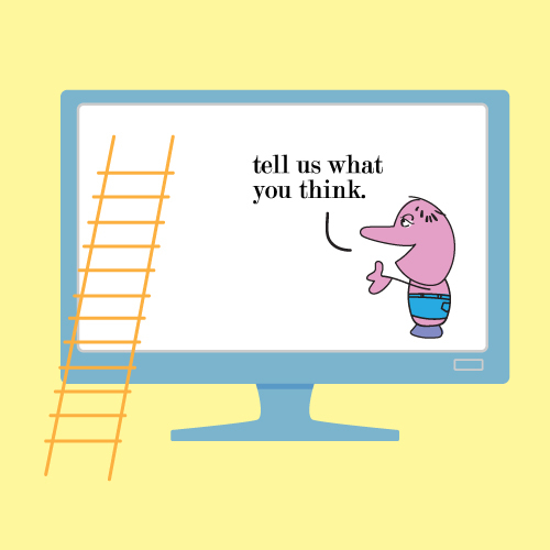 "illustration of computer screen with animated character saying ""Tell us what you think."""