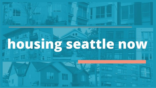Housing Seattle Now header image - text on blue background with housing types as backdrop