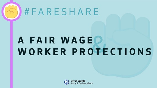 """Light blue social graphic reading, """"A Fair Wage & Worker Protections"""""""