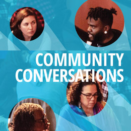 """photo of faces engaged in conversation with text that says """"Community Conversations"""""""
