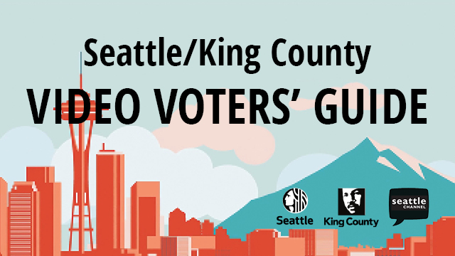 Seattle/King County Video Voters' Guide