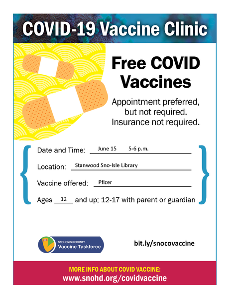 Drive-thru clinic flyer for Stanwood Library 6-15-21