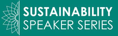 Sustainability Speaker Series