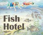 Fish Hotels