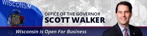 office of the governor scott walker - wisconsin is open for business