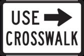 Use crosswalk sign