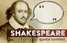Shakespeare quote contest rules