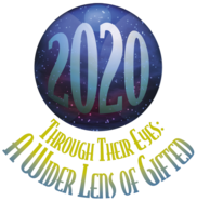 2020: Through Their Eyes: A Wider View of Gifted