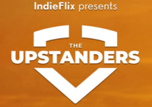 Indie Flix presents the Upstanders