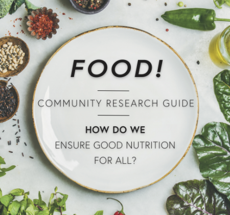 Food Consumer Resource Guide. How do we ensure good nutrition for all?