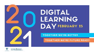 2021 Digital Learning Day - February 25 (Together we're better, Together we're Future Ready)