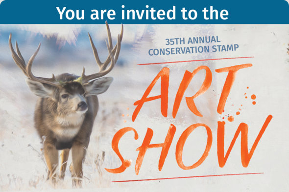 Youre Invited To The WY Game And Fish Conservation Stamp Art Show