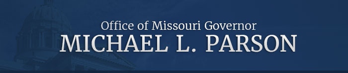 Office of the Missouri Governor Michael L. Parson